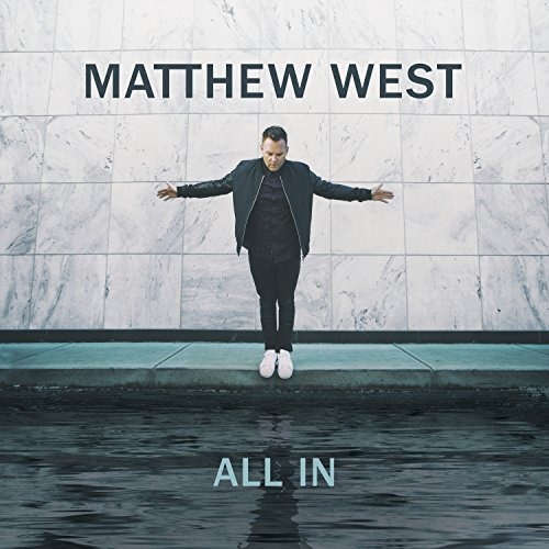 all in matthew west