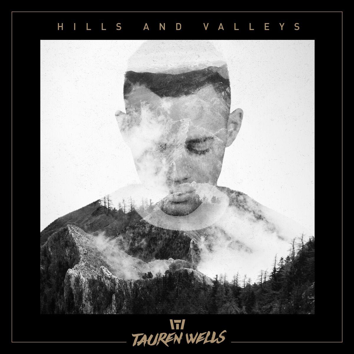 Hills and Valleys Cover Tauren Wells
