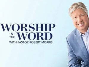 robert morris worship and the word