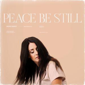 Peace Be Still Hope Darst