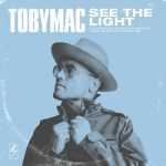 See the Light Tobymac