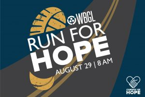 "WBGL Run for Hope Logo footprint on a road with WBGL's lgo and the words ""Run for Hope"" the word Hope is bold, it also says August 29 8 am"