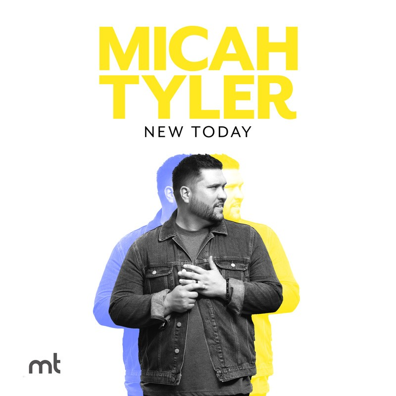 Micah Tyler New Today