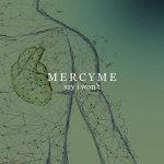 MercyMe Say I Won't Album Cover