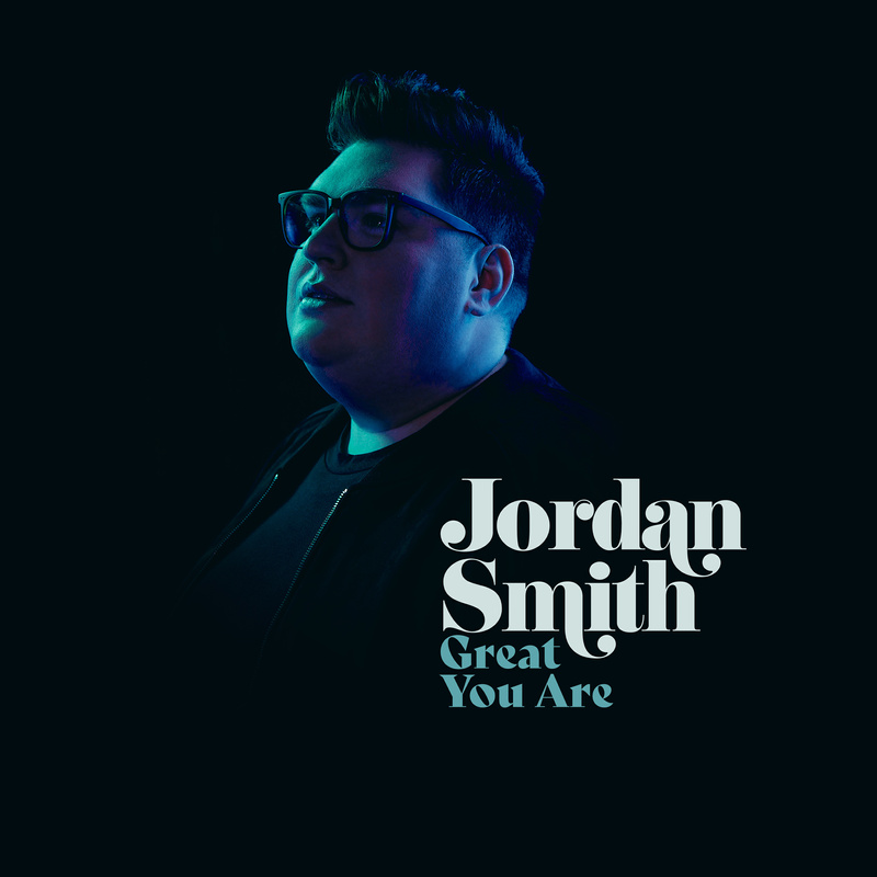 """Jordan Smith photo with name and song title """"Great Are You"""""""