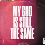My God Is Still The Same words with pink background