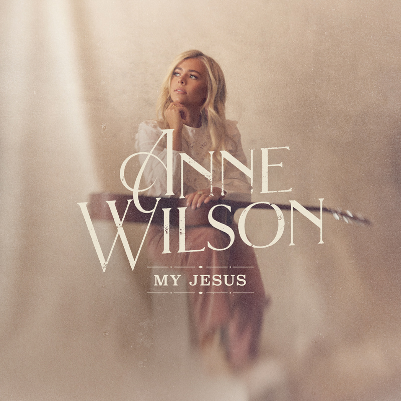 Anne Wilson My Jesus cover photo