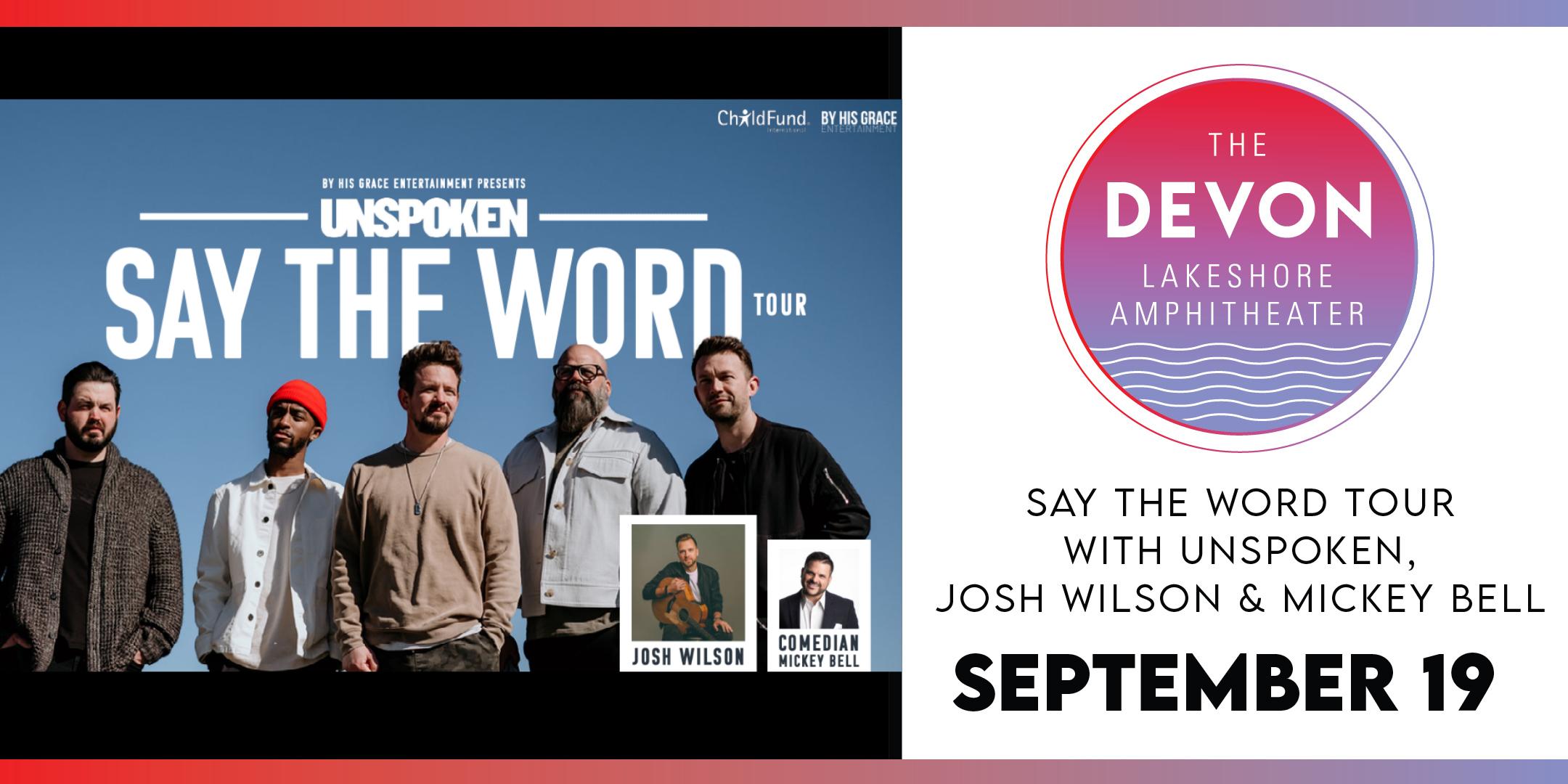 Unspoken Say The Word Concert Images for September 19